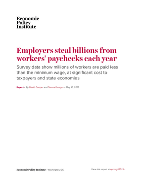 Employers Steal Billions from Workers' Paychecks Each Year