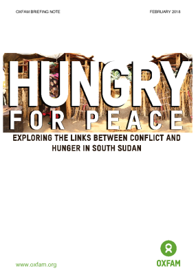 Hungry for Peace: Exploring the links between conflict and hunger in South Sudan