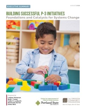 Building Successful P-3 Initiatives: Foundations and Catalysts for Systems Change Executive Summary