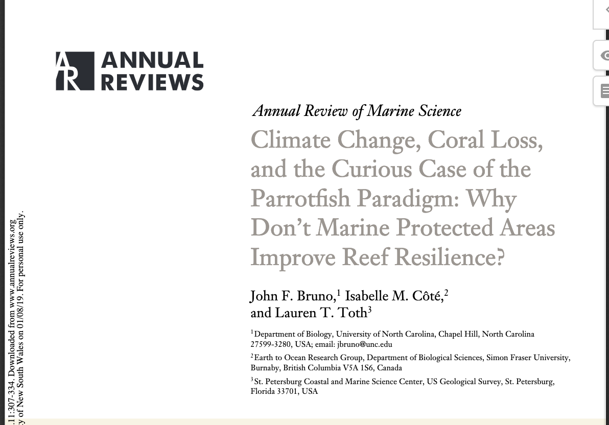 Climate Change, Coral Loss, and the Curious Case of the Parrotfish Paradigm: Why Don't Marine Protected Areas Improve Reef Resilience?